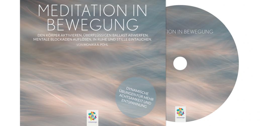 Meditation in Bewegung - von minddrops - 2